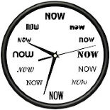 "A clock with no numbers, just the word ""now"" at every hour."