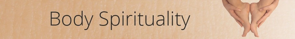 Body Spirituality