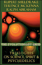 The Evolutionary Mind: Conversations on Science, Imagination & Spirit
