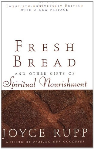 Fresh Bread and Other Stories of Spiritual Nourishment   Book